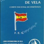Spanish Sailing Federation logbook issed by Spanish Sailing Federation (Federation Espanola de Vela)
